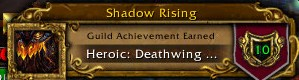 Shadow Rising Heroic Deathwing Guild Kill