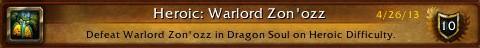 Heroic: Warlord Zon'ozz achievement