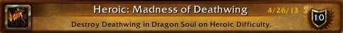 Heroic: Madness of Deathwing achievement